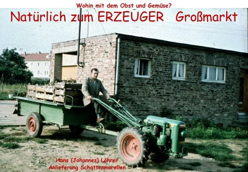"""1953 - Landwirtschaftlicher Betrieb beginnt """"Früchte"""" zu tragen"""