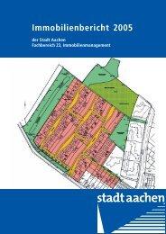 Immobilienbericht 2005 - Stadt Aachen