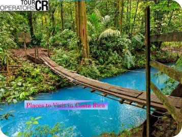 Places to Visit in Costa Rica