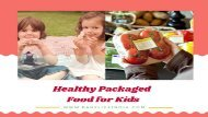 healthy packaged food for kids