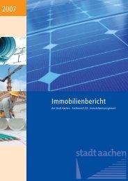 Immobilienbericht 2007 - Stadt Aachen