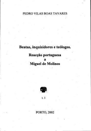 Beatas, inquisidores e teólogos. Reacção portuguesa a Miguel de ...