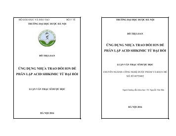 NGHIÊN CỨU ỨNG DỤNG NHỰA TRAO ĐỔI ION TRONG PHÂN LẬP ACID SHIKIMIC TỪ ĐẠI HỒI [FULL]