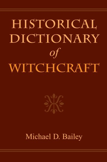 HISTORICAL DICTIONARY WITCHCRAfT