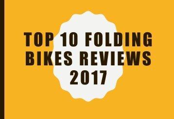 Top 10 Folding Bikes Reviews 2017 - Brompton Electric e-bike
