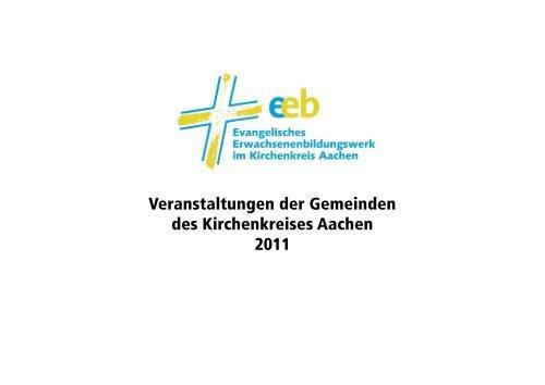 Veranstaltungen der Gemeinden des Kirchenkreises Aachen 2011