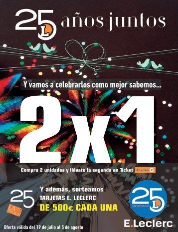 Folleto E.Leclerc 25 aniversario hasta 5 de Agosto 2017 Pamplona