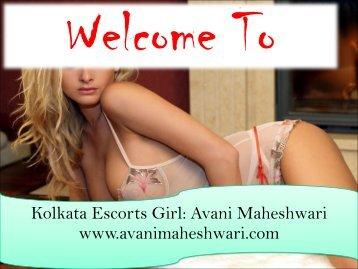 Enjoy the Erotic Fun with Kolkata  Call Girls