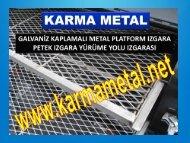 metal izgara imalati platform petek izgara cesitleri daldirma galvanizli izgaralar KARMA METAL