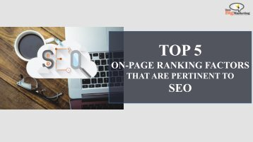 Don't Ignore These Five On-Page Ranking Factors