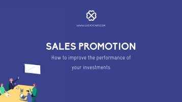 SALES PROMOTION: How to improve your performance of your investments