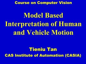 Model Based Interpretation of Human and Vehicle Motion