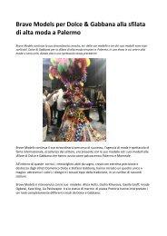 Bravemodels Dolce & Gabbana, modelle e modelli scelti per la sfilata a Palermo
