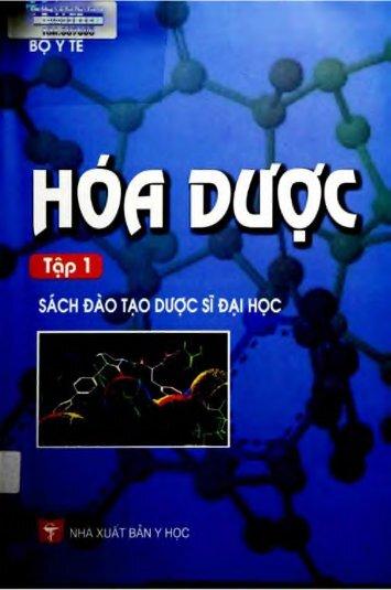 Hóa dược tập 1 Trần Đức Hậu Nxb Y học 2007