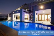 How does your 'home for life' differ from your first home?