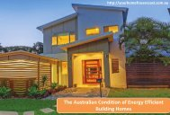 The Australian Condition of Energy Efficient Building Homes