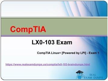 RealExamDumps LX0-103 Exam Real Dumps - LX0-103 Exam Dumps PDF Questions