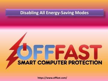 Disabling All Energy-Saving Modes
