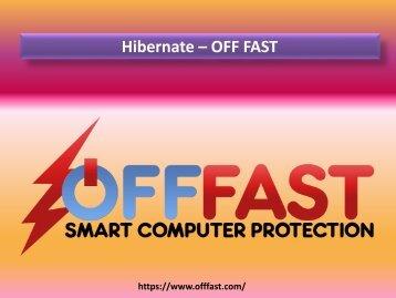 Hibernate - Off Fast