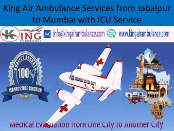 King Air Ambulance Services from Jabalpur to Mumbai