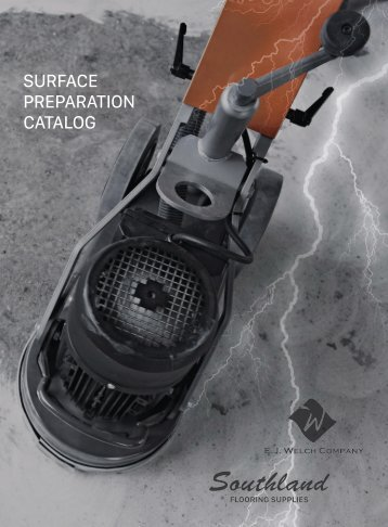 Surface Preparation Catalog  | The E.J. Welch Company