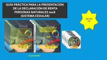 GUIA PRÁCTICA PARA PRESENTAR LA DECLARACIÓN DE RENTA 2018 SISTEMA CEDULAR