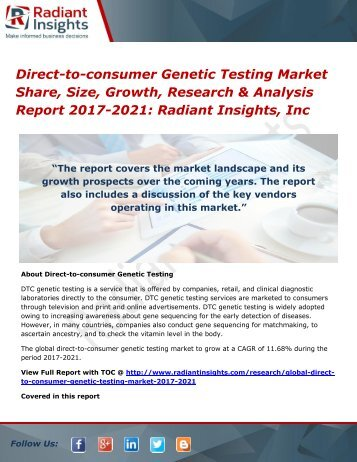 Direct-to-consumer Genetic Testing Market Share, Size, Growth, Research & Analysis Report 2017-2021 Radiant Insights, Inc