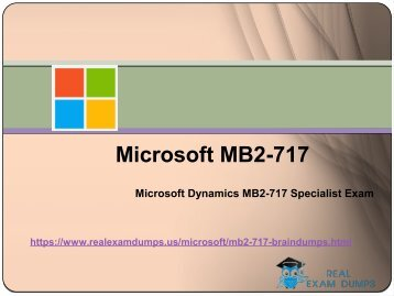 Pass Microsoft MB2-717 Exam In First Attempt - Microsoft MB2-717 Briandumps