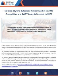 Solution Styrene Butadiene Rubber Market to 2025 Competitive and SWOT Analysis Forecast to 2025