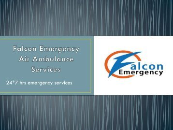 Falcon Emergency Air Ambulance in Dibrugarh