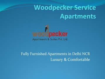Woodpecker Service Apartments in Delhi NCR