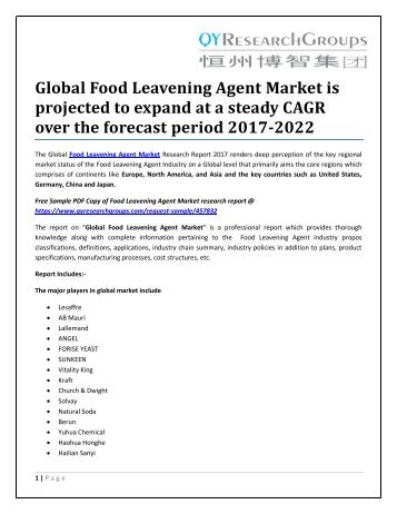 Global Food Leavening Agent Market is projected to expand at a steady CAGR over the forecast period 2017-2022