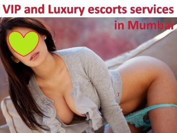 VIP and Luxury escorts services in Mumbai