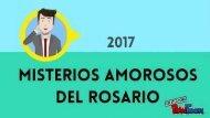 MISTERIOS AMOROSOS DEL ROSARIO