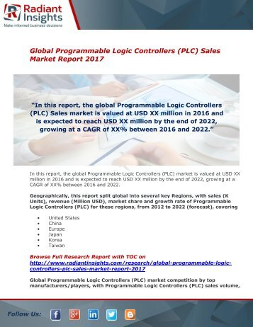 Programmable Logic Controllers (PLC) Sales Market Size Report 2017 : Radiant Insights,Inc