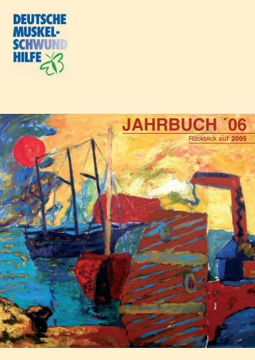 jahrbuch ´06 - Deutsche Muskelschwund-Hilfe eV