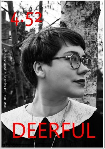 4.52am Issue: 045 The Deerful Issue 3rd August 2017