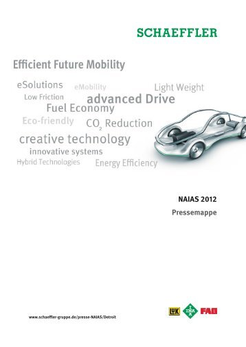 NAIAS 2012 Pressemappe - Schaeffler Group