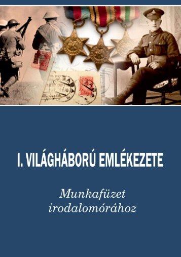 I. Világháború Emlékezete - Munkafüzet irodalomórához