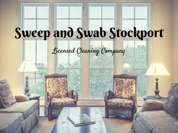 Sweep and Swab Stockport - Licensed Home Cleaning Company