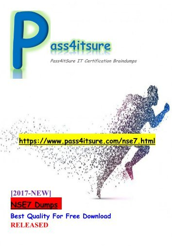 New Pass4itsure NSE7 Dumps PDF 30Q Share