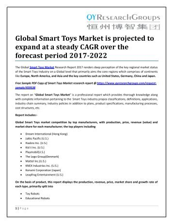 Global Smart Toys Market is projected to expand at a steady CAGR over the forecast period 2017-2022
