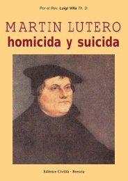 lutero homicida y suicida