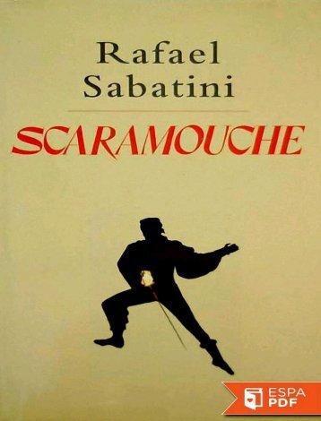 RAFAEL SABATINI   --SCARAMOUCHE--