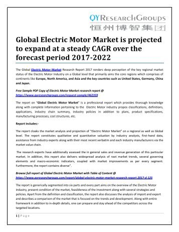 Global Electric Motor Market is projected to expand at a steady CAGR over the forecast period 2017-2022
