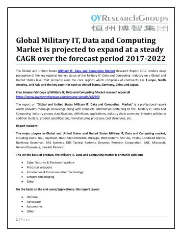 Global Military IT, Data and Computing Market is projected to expand at a steady CAGR over the forecast period 2017-2022