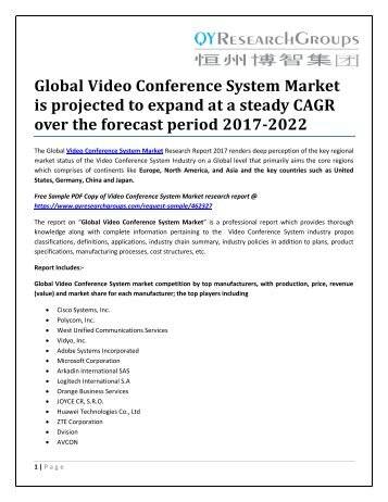 Global Video Conference System Market is projected to expand at a steady CAGR over the forecast period 2017-2022