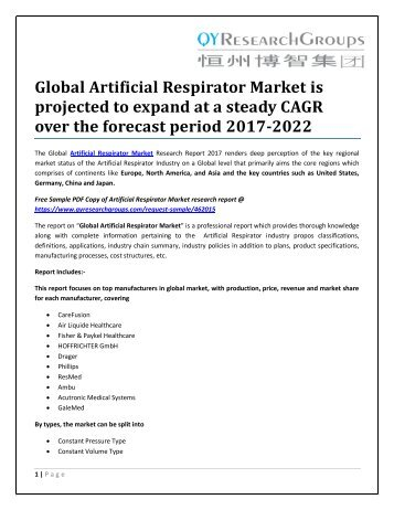 Global Artificial Respirator Market is projected to expand at a steady CAGR over the forecast period 2017-2022
