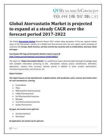 Global Atorvastatin Market is projected to expand at a steady CAGR over the forecast period 2017-2022