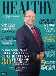 Healthy RGV Issue 105 - Changing Lives: Celebrating 30 Years of Cancer Care in Brownsville